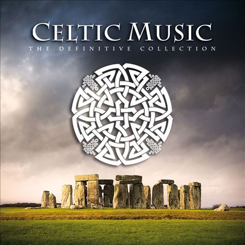 Celtic Music: The Definitive Collection