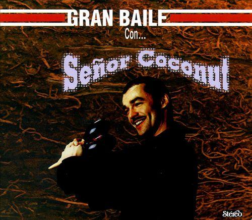 Gran Baile Con...Señor Coconut