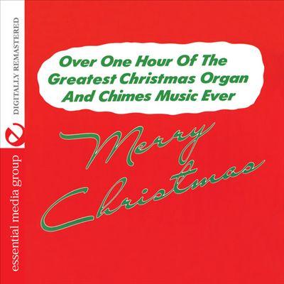 Merry Christmas: Greatest Christmas Organ