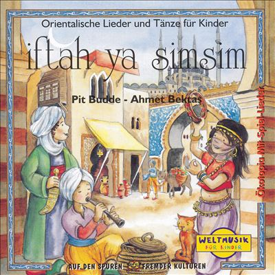 Iftah Ya Simsim: Orientalische Lieder und Tänze für Kinder