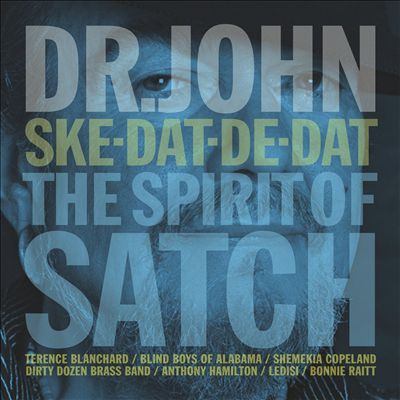Ske-Dat-De-Dat: The Spirit of Satch