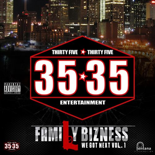 35*35 Family Bizness We Got Next, Vol. 1
