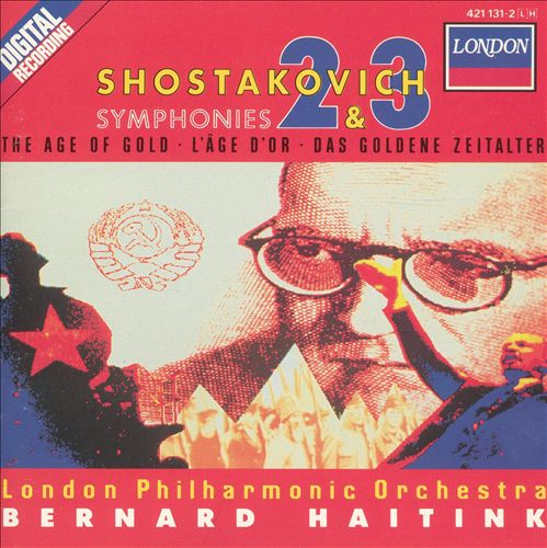 Shostakovich: Symphonies Nos. 2 & 3; The Age of Gold