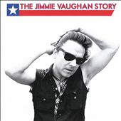 The Jimmie Vaughan Story