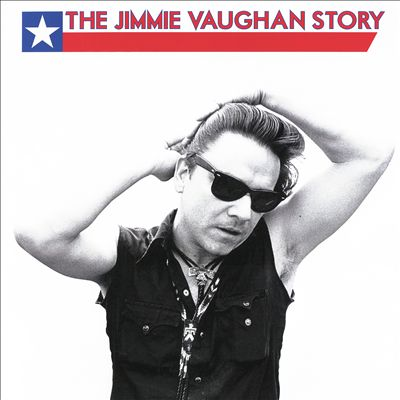 The Jimmie Vaughan Story [Deluxe Edition 5CD Set, 12-Inch Vinyl, 2x7-Inch Singles & Book]