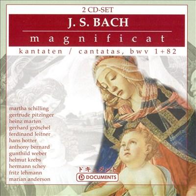 Bach: Magnificat; Cantatas, BWV 1 & 82