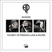 Fanfare: The Best of Emerson, Lake & Palmer