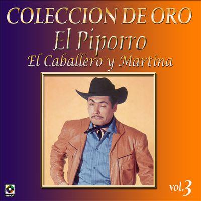 Coleccion De Oro: El Caballero Y Martina, Vol. 3