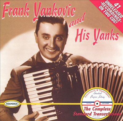 Frankie Yankovic and His Yanks