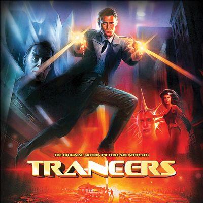 Trancers [Original Soundtrack]