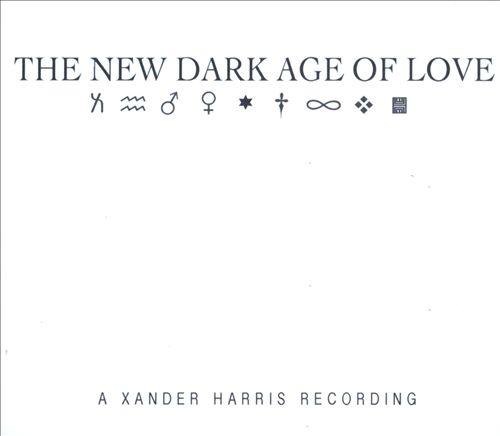 The New Dark Age of Love