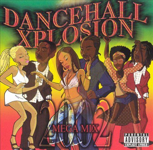 Dancehall Xplosion 2002