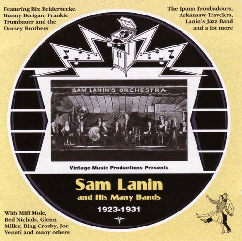 Sam Lanin and His Many Bands 1923-1931