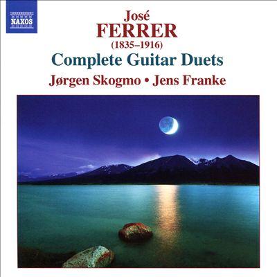 José Ferrer: Complete Guitar Duets