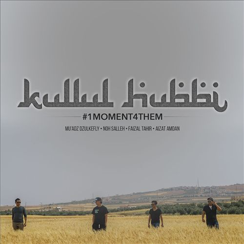 Kullul Hubbi [#1MOMENT4THEM]