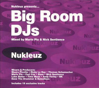 Nukleuz Presentz: Big Room DJ's