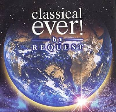 Classical Ever! By Request