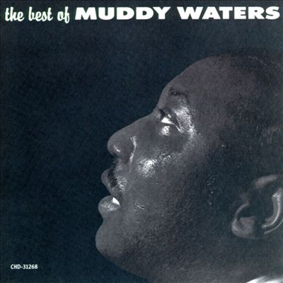 King of the Blues: The Best of Muddy Waters