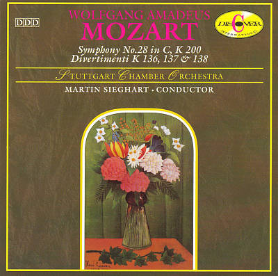 Mozart: Symphony No. 28 in C, K 200; Divertimenti K 136, 137 & 138