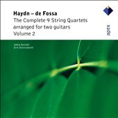 Haydn - de Fossa: The complete 9 String Quartets arranged for two Guitars, Vol. 2