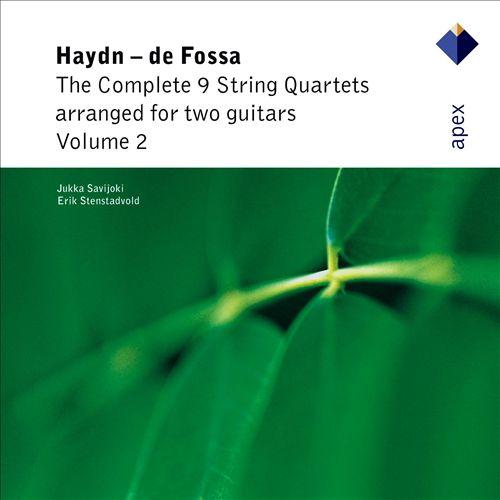 Haydn - de Fossa: The complete 9 String Quartets arranged for two Guitars, Vol. 2