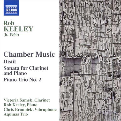 Rob Keeley: Chamber Music