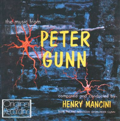 The Music from Peter Gunn [Original TV Soundtrack]