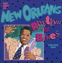 The Best of New Orleans Rhythm & Blues, Vol. 1