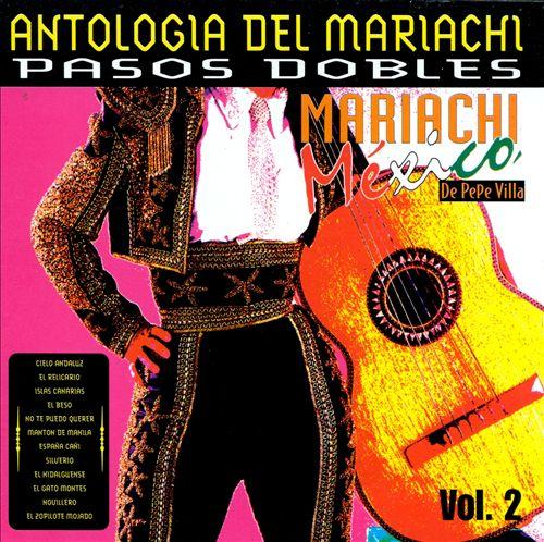 Antologia del Mariachi, Vol. 2: Pasos Dobles
