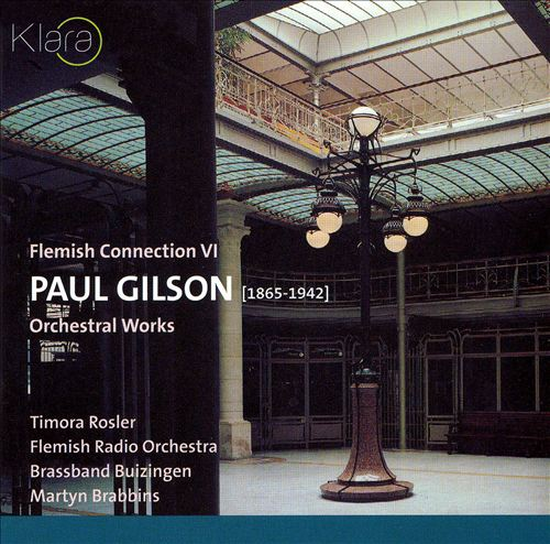 Paul Gilson: Orchestral Works