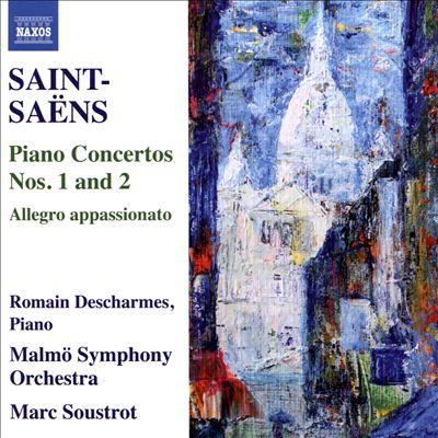 Saint-Saëns: Piano Concertos Nos. 1 and 2; Allegro appassionato