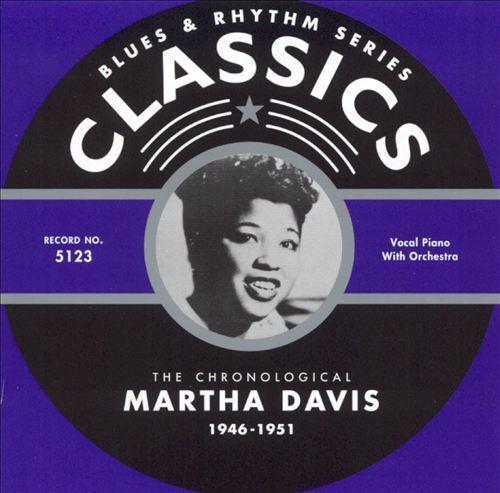 The Chronological Martha Davis 1946-1951