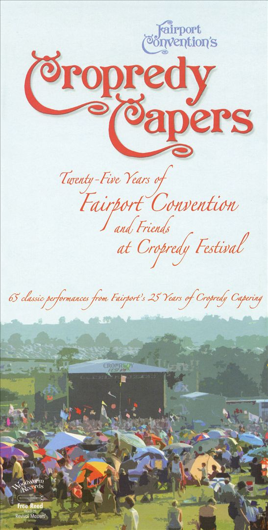 Cropredy Capers: 25 Years of Fairport Convention and Friends at Cropredy Festival