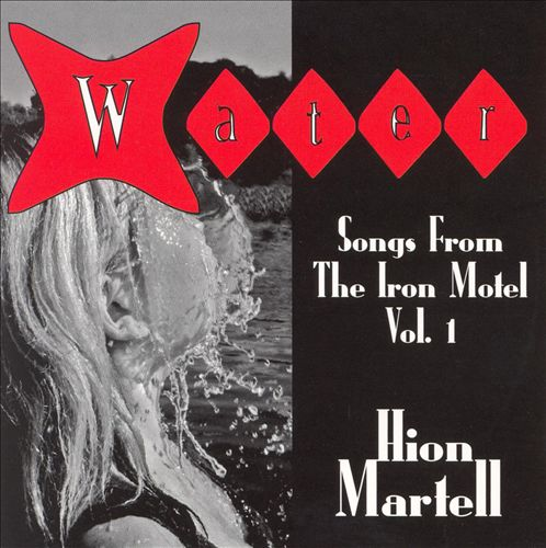 Water: Songs from the Iron Motel, Vol. 1