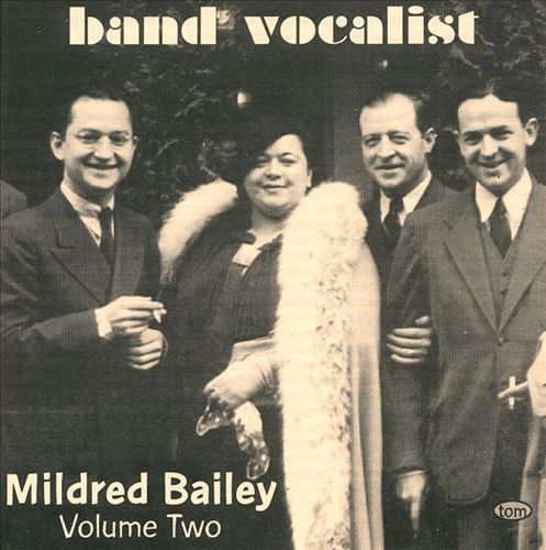 Band Vocalist: Mildred Bailey, Vol. 2