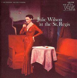 Julie Wilson at the St. Regis
