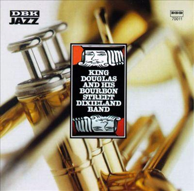 King Douglas & the Bourbon Street Dixieland Band