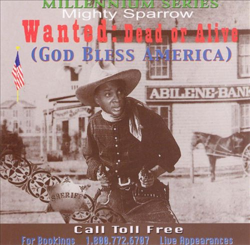 Wanted: Dead or Alive (God Bless America)