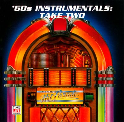Your Hit Parade: '60s Instrumentals - Take Two
