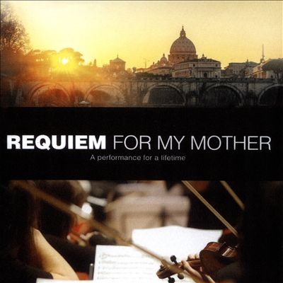Requiem for My Mother