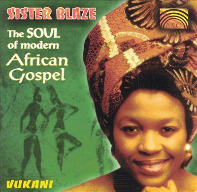 Soul of Modern African Gospel