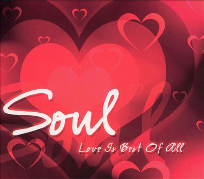 Soul: Love Is Best of All