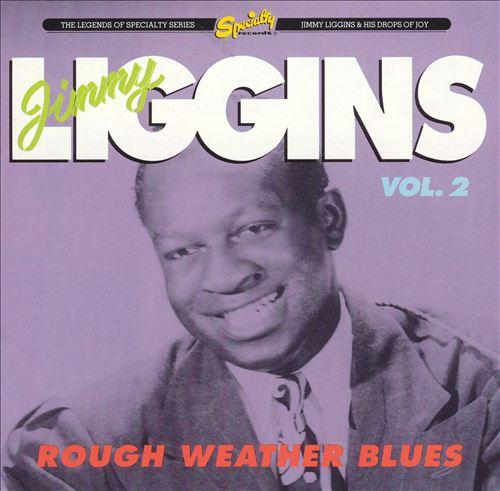 Rough Weather Blues, Vol. 2