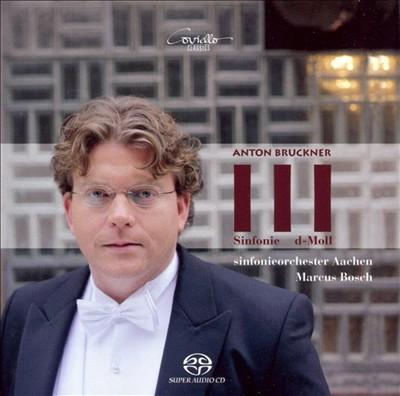 Bruckner: Sinfonie Nr. 3 d-Moll