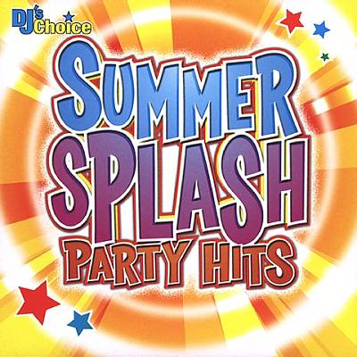DJ's Choice: Summer Splash Party