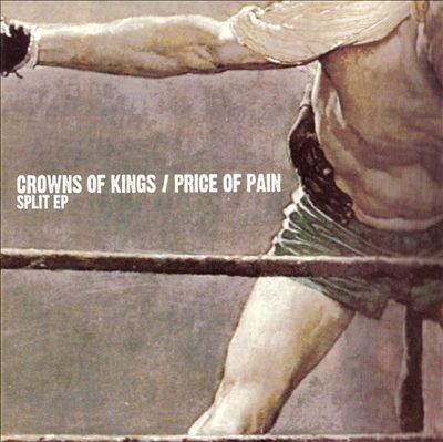 Crowns of Thorns/Price of Pain [Split CD]