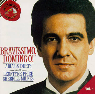 Bravissimo, Domingo! Vol. 1: Arias & Duets