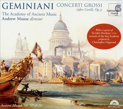 Geminiani: Concerti Grossi (After Corelli, Op. 5)