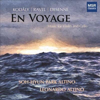 En Voyage: Music for Violin and Cello