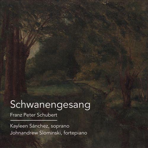 Franz Peter Schubert: Schwanengesang